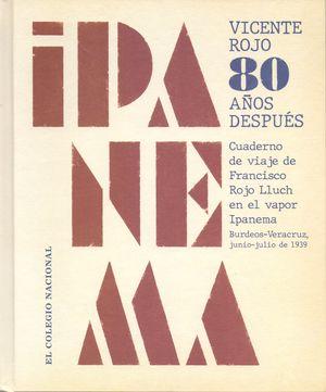 Ipanema. Vicente Rojo 80 años después