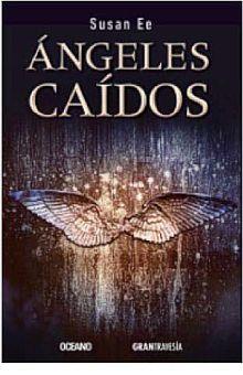 ANGELES CAIDOS / TRILOGIA EL FIN DE LOS TIEMPOS I