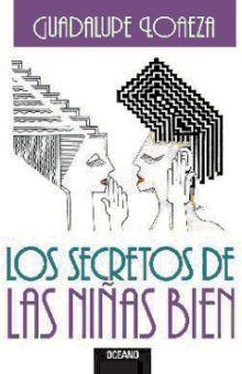SECRETOS DE LAS NIÑAS BIEN, LOS