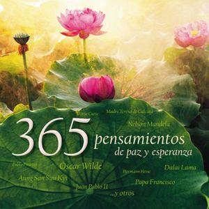 365 PENSAMIENTOS DE PAZ Y ESPERANZA / PD.