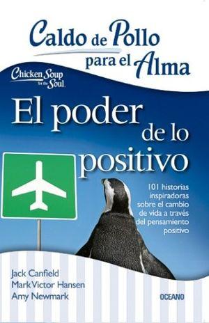 CALDO DE POLLO PARA EL ALMA. EL PODER DE LO POSITIVO