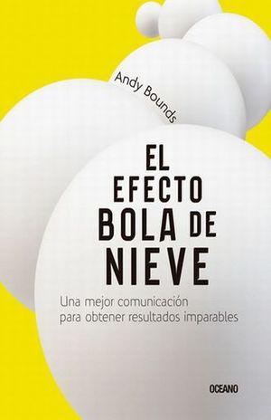 EFECTO BOLA DE NIEVE, EL