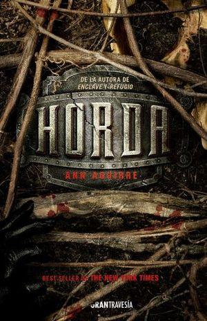 HORDA / TRILOGIA ENCLAVE 3