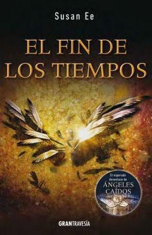 FIN DE LOS TIEMPOS, EL / TRILOGIA EL FIN DE LOS TIEMPOS III