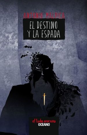 DESTINO Y LA ESPADA, EL