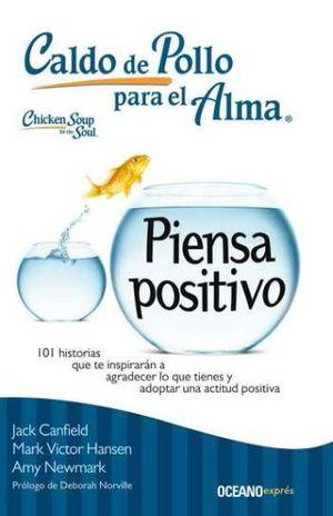 CALDO DE POLLO PARA EL ALMA PIENSA POSITIVO