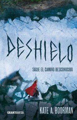 DESHIELO / INVIERNO ASESINO 2