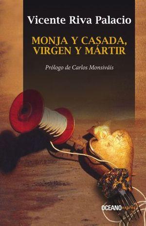 MONJA Y CASADA VIRGEN Y MARTIR