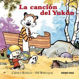 CALVIN Y HOBBES 3. LA CANCION DEL YUKON