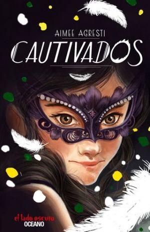 CAUTIVADOS / ALAS DORADAS LIBRO 2