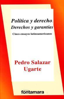POLITICA Y DERECHO. DERECHOS Y GARANTIAS