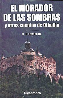 MORADOR DE LAS SOMBRAS Y OTROS CUENTOS DE CTHULHU, EL
