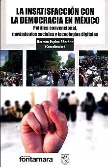 INSATISFACCION CON LA DEMOCRACIA EN MEXICO, LA