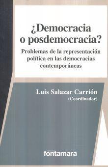 DEMOCRACIA O POSDEMOCRACIA. PROBLEMAS DE LA REPRESENTACION POLITICA EN LAS DEMOCRACIAS CONTEMPORANEAS
