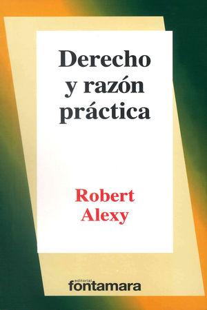 DERECHO Y RAZON PRACTICA / 6 ED.