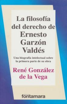 FILOSOFIA DEL DERECHO DE ERNESTO GARZON VALDES