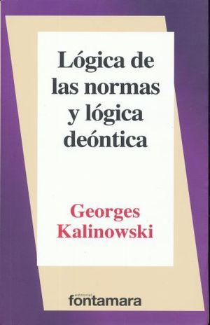 LOGICA DE NORMAS Y LOGICA DEONTICA