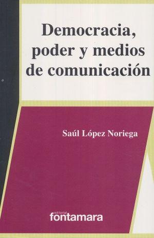 DEMOCRACIA PODER Y MEDIOS DE COMUNICACION