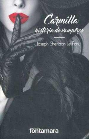 CARMILLA HISTORIA DE VAMPIROS / 3 ED.