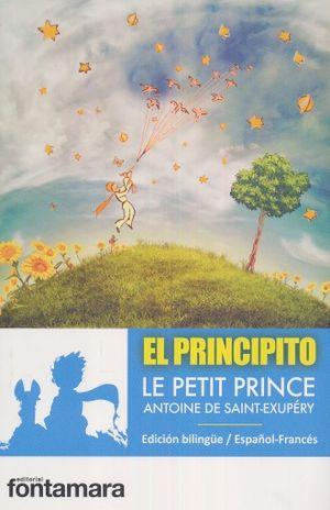 PRINCIPITO, EL / LE PETIT PRINCE (EDICION BILINGUE)