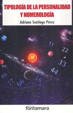 TIPOLOGIA DE LA PERSONALIDAD Y NUMEROLOGIA / 2 ED.