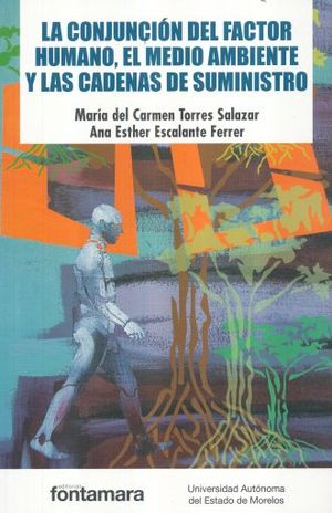 CONJUNCION DEL FACTOR HUMANO EL MEDIO AMBIENTE Y LAS CADENAS DE SUMINISTRO, LA