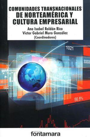 COMUNIDADES TRANSNACIONALES DE NORTEAMERICA Y CULTURA EMPRESARIAL