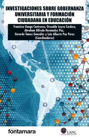 INVESTIGACIONES SOBRE GOBERNANZA UNIVERSITARIA Y FORMACION CIUDADANA EN EDUCACION
