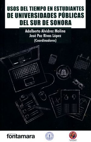 USOS DEL TIEMPO EN ESTUDIANTES DE UNIVERSIDADES PUBLICAS DEL SUR DE SONORA