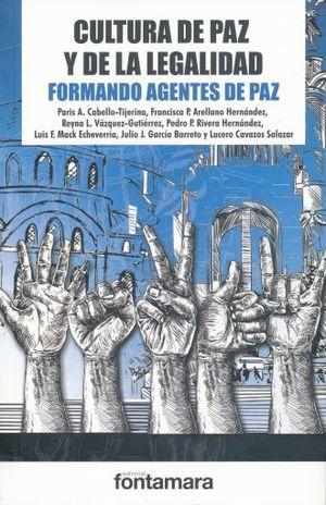 CULTURA DE PAZ Y DE LEGALIDAD. FORMANDO AGENTES DE PAZ