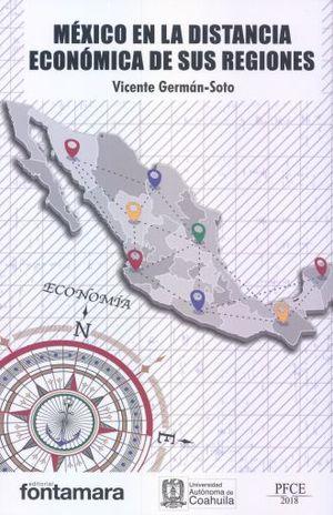 MEXICO EN LA DISTANCIA ECONOMICA DE SUS REGIONES