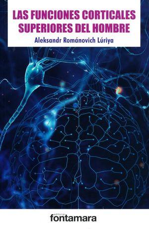 Las funciones corticales superiores del hombre / 3 Ed.