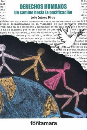 Derechos humanos. Un camino hacia la pacificación