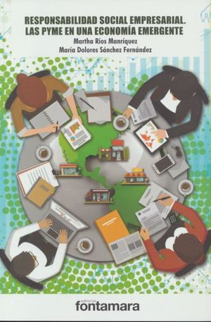 Responsabilidad social empresarial. Las PYME en una economía emergente
