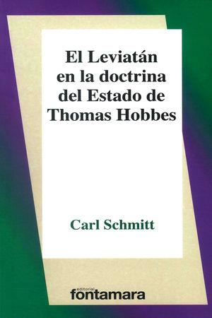 El leviatán en la doctrina del estado de Thomas Hobbes / 2 ed.