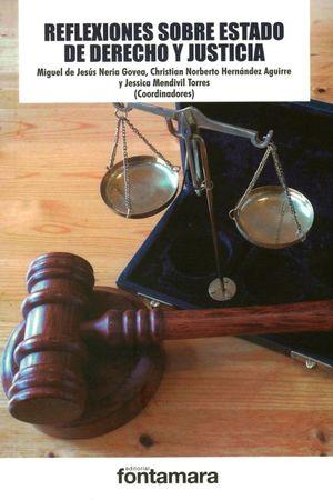 Reflexiones sobre Estado de Derecho y Justicia