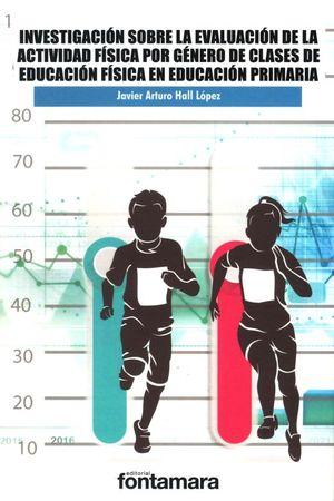 Investigación sobre la evaluación de la actividad física por género de clases de educación física en educación primaria