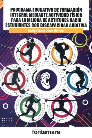 Programa educativo de formación integral mediante actividad física para la mejora de actitudes hacia estudiantes con discapacidad auditiva