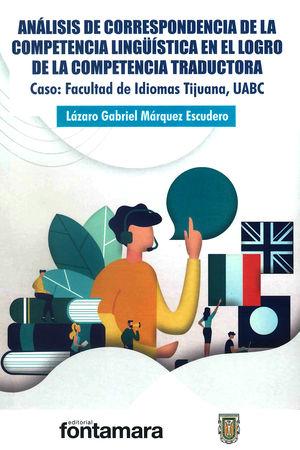 Análisis de correspondencia de la competencia lingüística en el logro de la competencia traductora