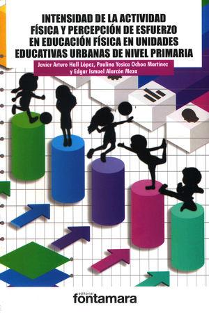 Intensidad de la actividad física y percepción de esfuerzo en educación física en unidades educativas urbanas de nivel primaria