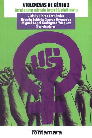 Violencias de género. Desde una mirada interdisciplinaria
