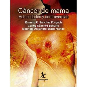 CANCER DE MAMA. ACTUALIDADES Y CONTROVERSIAS
