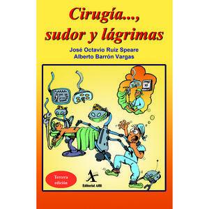 CIRUGIA SUDOR Y LAGRIMAS