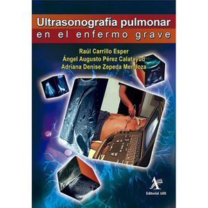 ULTRASONOGRAFIA PULMONAR EN EL ENFERMO GRAVE