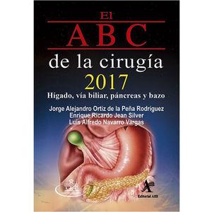 ABC DE LA CIRUGIA 2017, EL. HIGADO VIA BILIAR PANCREAS Y BAZO
