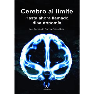 Cerebro al límite. Hasta ahora llamado disautonomía