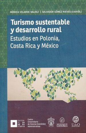 TURISMO SUSTENTABLE Y DESARROLLO RURAL. ESTUDIOS EN POLONIA COSTA RICA Y MEXICO