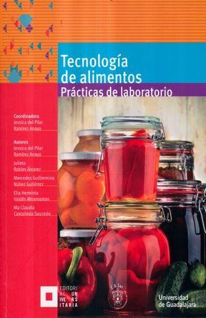 TECNOLOGIA DE ALIMENTOS. PRACTICAS DE LABORATORIO