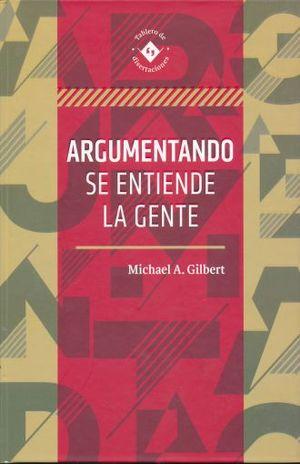 ARGUMENTANDO SE ENTIENDE LA GENTE / PD.