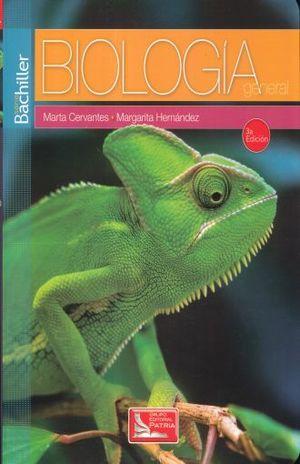 BIOLOGIA GENERAL. BACHILLERATO SERIE BACHILLER / 3 ED.